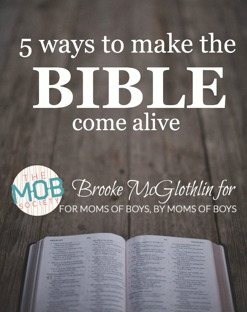5 ways to make the Bible come alive