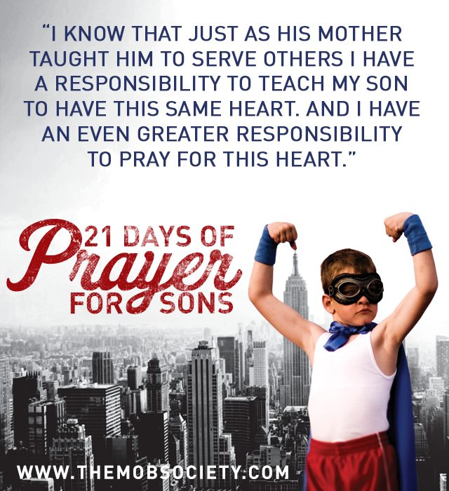 A Servant's Heart — 21 Days of Prayer for Sons Challenge via The MOB Society