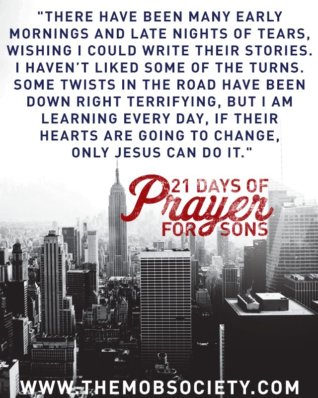 Heart Change — 21 Days of Prayer for Sons Challenge via The MOB Society