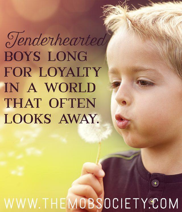 3 Keys to Protecting the Loyal Boy's Heart via The MOB Society
