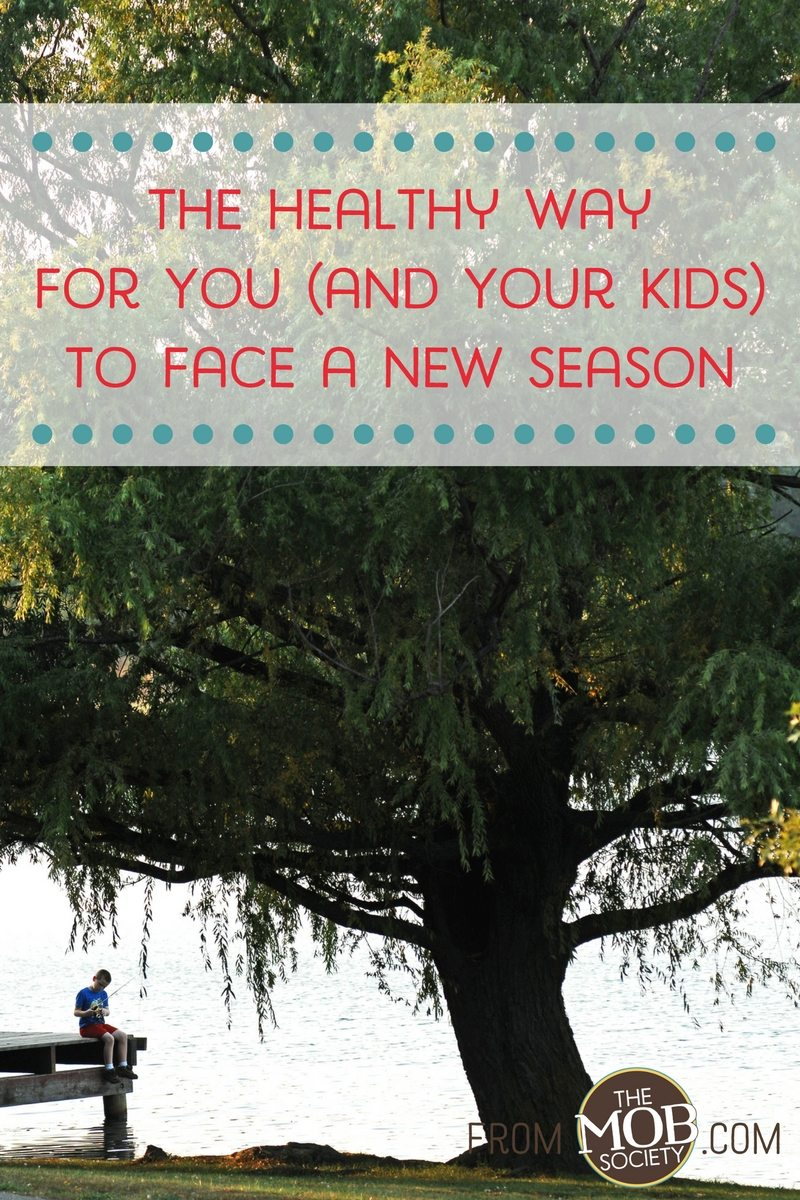 The Healthy Way for You (and Your Kids) to Face a New Season