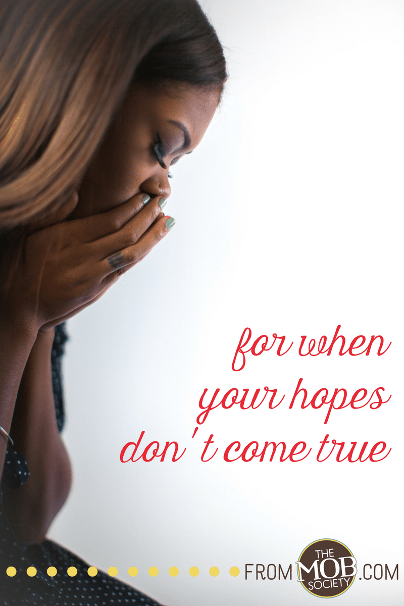 for-when-your-hopes-dont-come-true