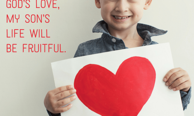 Rooting My Son in God's Love