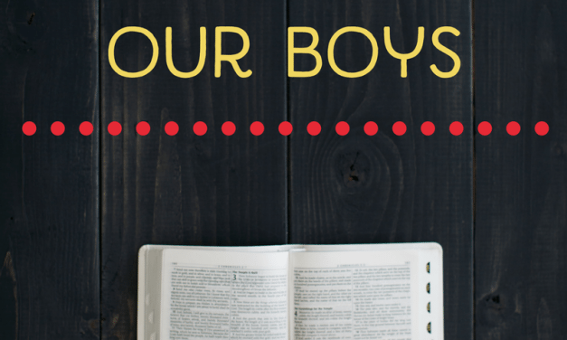 New Series for November: The Verses We Pray for Our Boys