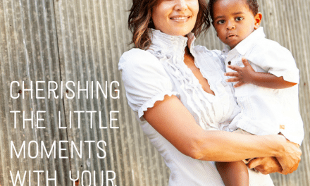 Cherishing the Little Moments with Your Son