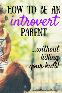 How to be an introvert parent