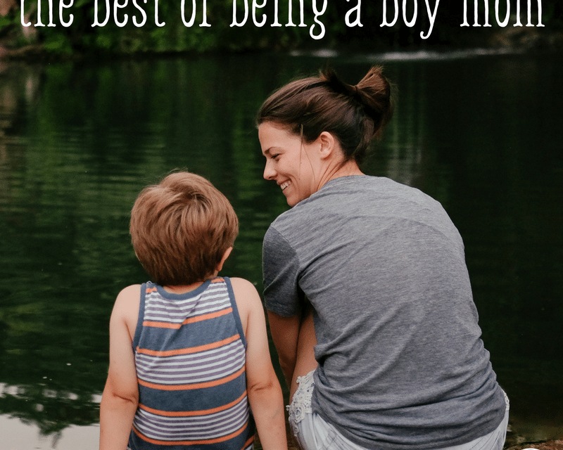 The Best of Being a Boy Mom