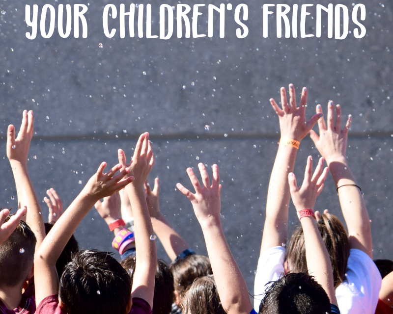 MENTORING MONDAY:  5 WAYS TO CELEBRATE YOUR CHILDREN'S FRIENDS