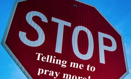 STOP Telling Me to Pray More!!