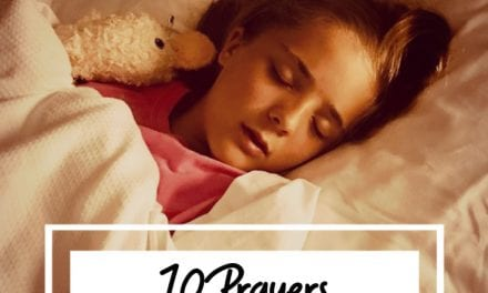 10 Prayers For When You Are Caring For Sick Children